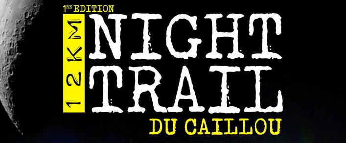 night-trail-du-caillou